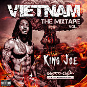Vietnam the Mixtape, Vol. 1 de King Joe