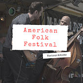 American Folk Festival by Various Artists