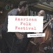 American Folk Festival by Various Artists