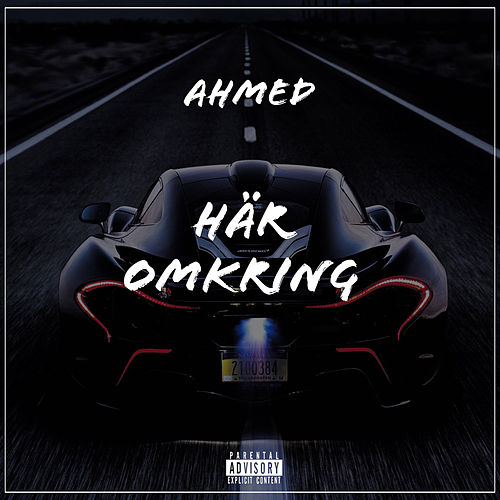 Häromkring by Ahmed