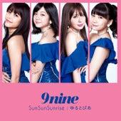 SunSunSunrise / Yurutopia de 9nine