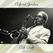 Cliff Craft (Remastered 2018) von Clifford Jordan
