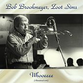 Whooeeee (Remastered 2018) by Zoot Sims