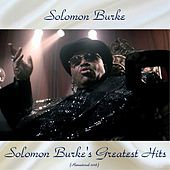 Solomon Burke's Greatest Hits (Remastered 2018) de Solomon Burke