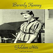 Beverly Kenney Golden Hits (All Tracks Remastered) by Beverly Kenney