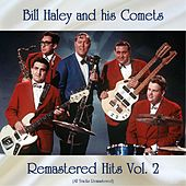 Remastered Hits Vol, 2 (All Tracks Remastered) de Bill Haley & the Comets