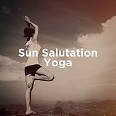Sun Salutation Yoga by Various Artists