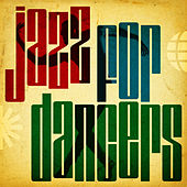 Jazz for Dancers de Various Artists