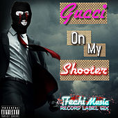 Gucci on My Shooter di Ifechi Music