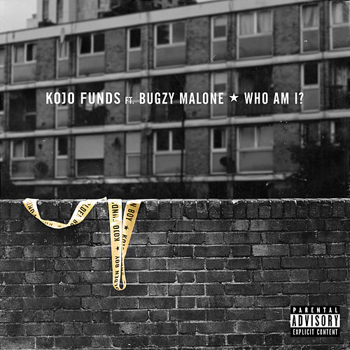 Who Am I (feat. Bugzy Malone) de Kojo Funds