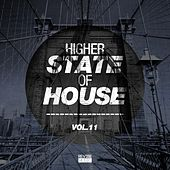 Higher State of House, Vol. 11 von Various Artists