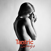 Tantric Songs von Chill Out