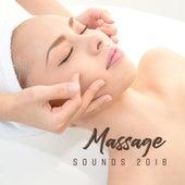 Massage Sounds 2018 de Zen Meditation and Natural White Noise and New Age Deep Massage