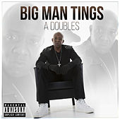 Big Man Tings by Double S