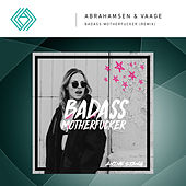 Badass Motherfucker (Radio Remix) by Anine Stang
