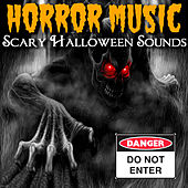 Scary Halloween Sounds by Horror Music