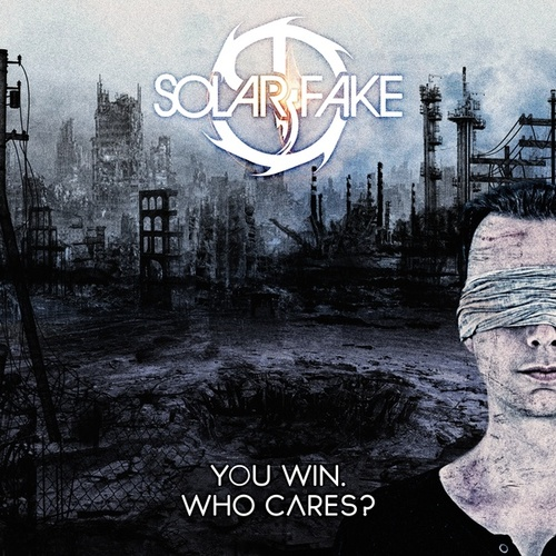You Win. Who Cares? von Solar Fake