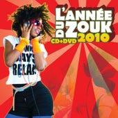 L'année du zouk 2010 by Various Artists