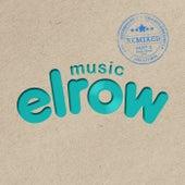 Elrow Music Remixed, Pt. 2 - Single von Various Artists