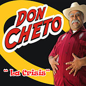La Crisis by Don Cheto