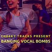 Banging Vocal Bombs - EP by Various Artists