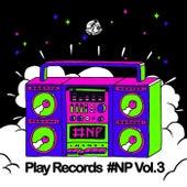 Play Records #NP, Vol. 3 - EP de Various Artists