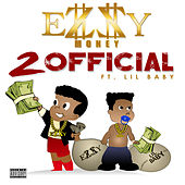2 Official (feat. Lil Baby) de Ezzy Money