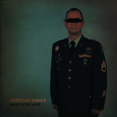 Weight of the World - EP by American Babies
