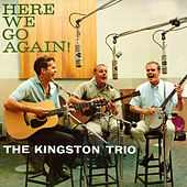 Here We Go Again de The Kingston Trio