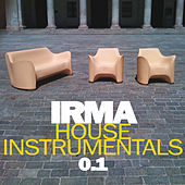 Irma House Instrumental von Various Artists