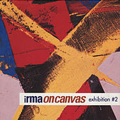 Irma on canvas exhibition # 2 by Various Artists