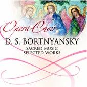 Dmitry Bortniansky (Sacred Music , Selected Works) by Chamber Choir Lege Artis