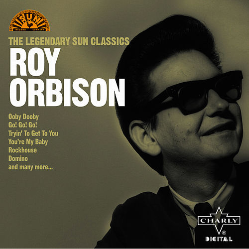 The Legendary Sun Classics by Roy Orbison