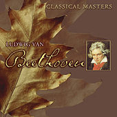Classical Masters Vol. 4: Ludwig van Beethoven by Various Artists