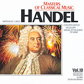 Masters Of Classical Music: George Frederic Handel by Various Artists