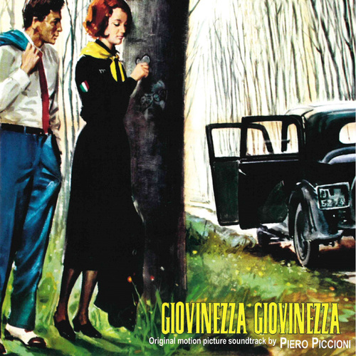 Giovinezza giovinezza (Original motion picture soundtrack) by Piero Piccioni