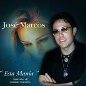 Esta manía von Jose Marcos