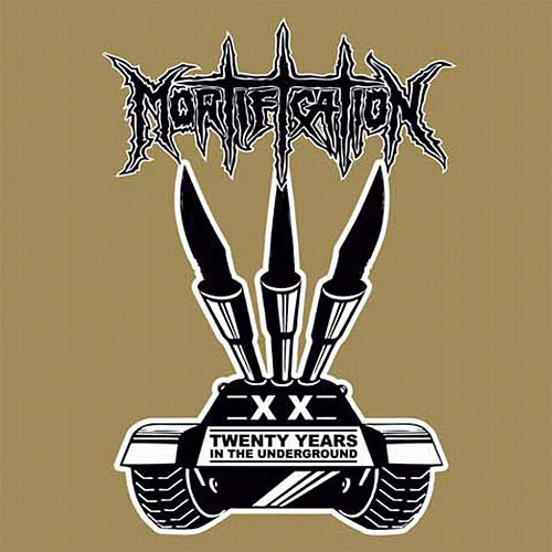 20 Years In The Underground by Mortification