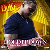 Hold It Down by Duke
