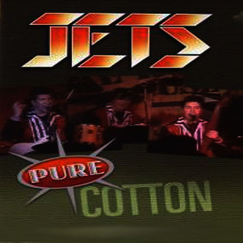 Pure Cotton by The Jets