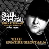 100 Proof (The Hangover) - The Instrumentals by Statik Selektah