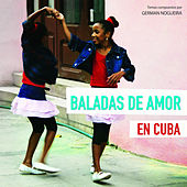 Baladas de amor en Cuba von Various Artists