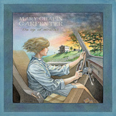 The Age of Miracles by Mary Chapin Carpenter
