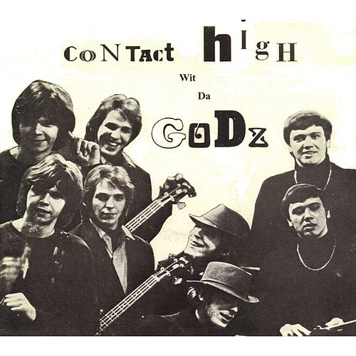Contact High with The Godz by The Godz