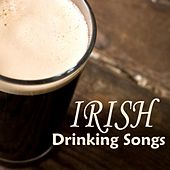 Irish Drinking Songs by Irish Songs Music