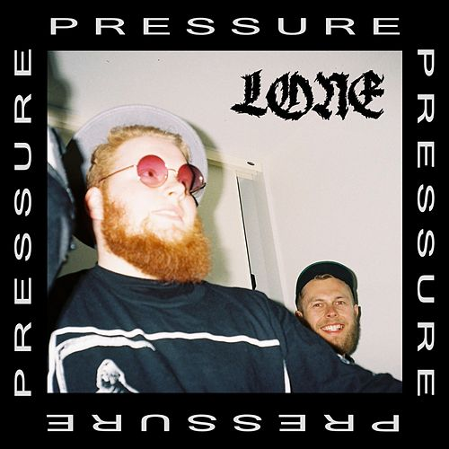 Pressure by Lone