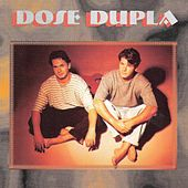 Dose Dupla by Dose Dupla