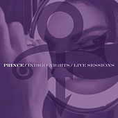 Indigo Nights / Live Sessions de Prince