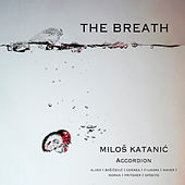 The Breath by Miloš Katanić