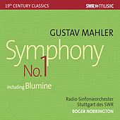 Mahler: Symphony No. 1 in D Major (Original 1888 Version) [Live] by Radio-Sinfonieorchester Stuttgart des SWR